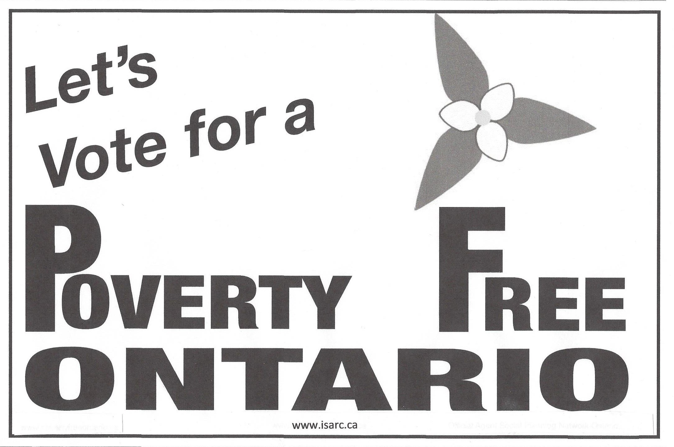 Let's Vote for a Poverty Free Ontario Sign Campaign